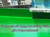 """Vì sao sơn gốc polyurethane được đánh giá """"hoàn hảo"""" cho sàn gạch men?"""